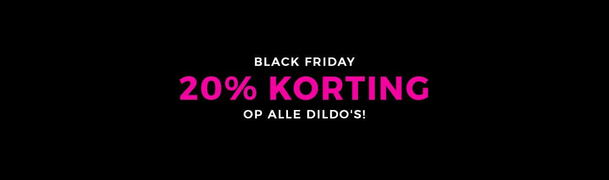 Black Friday Dildo's 20% Korting