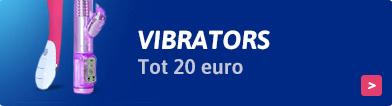 Vibrators tot €20